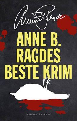 Anne B. Ragdes beste krim