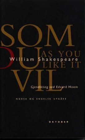 Som du vil = As you like it